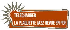 Telecharger la Plaquette Jazz Revue en pdf
